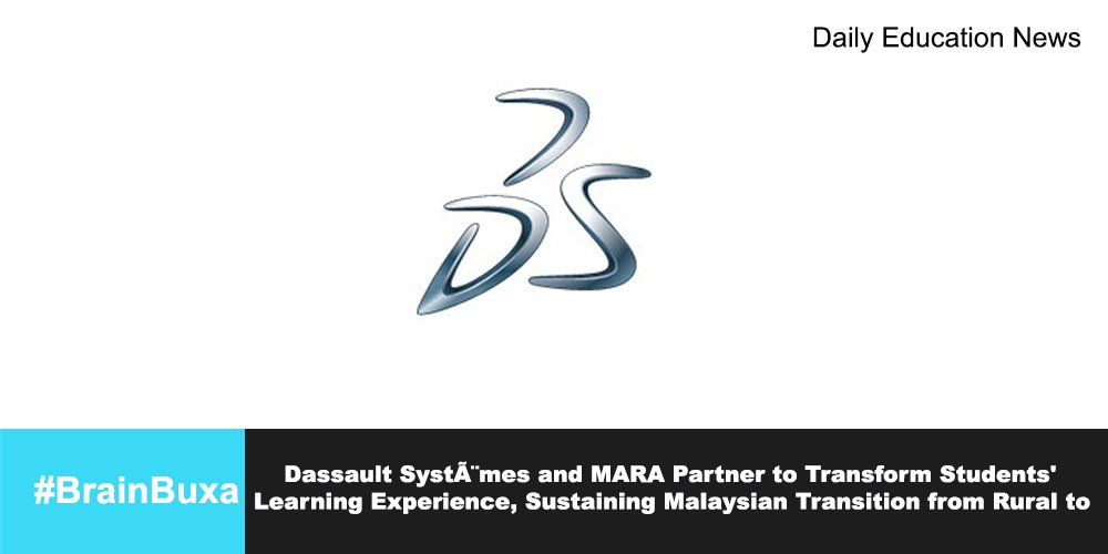 Image of Dassault Systèmes and MARA Partner to Transform Students' Learning Experience, Sustaining Malaysian Transition from Rural to  | Education News Photo