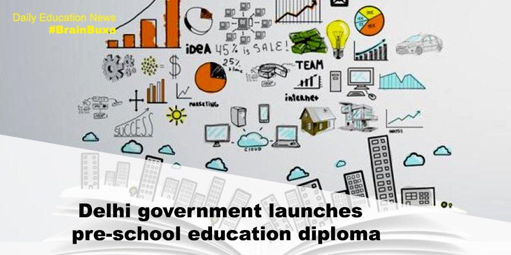 Delhi government launches pre-school education diploma