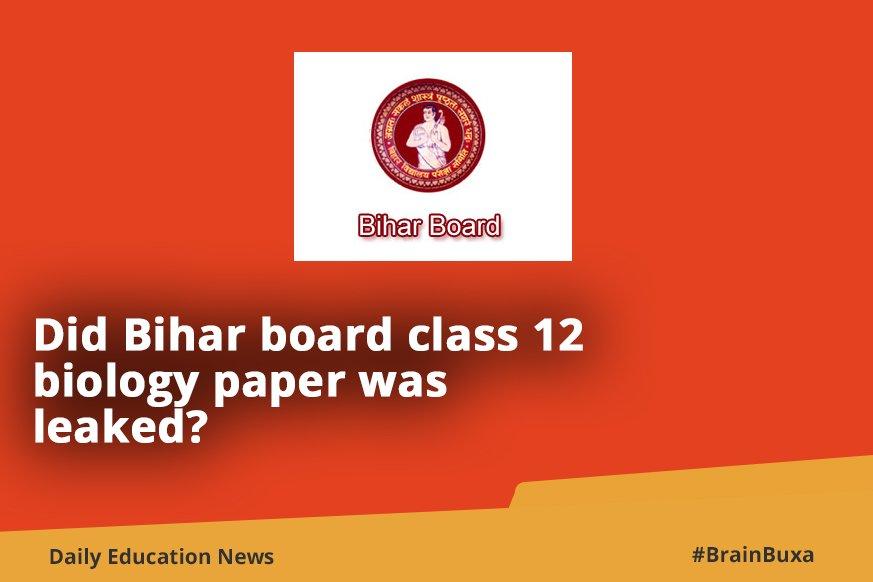 Did Bihar board class 12 biology paper was leaked?