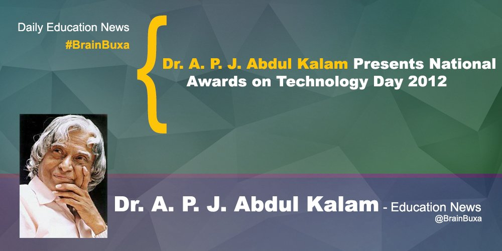 Image of Dr. A. P. J. Abdul Kalam Presents National Awards on Technology Day 2012  | Education News Photo
