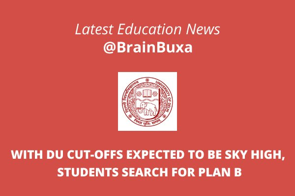 Image of With DU cut-offs expected to be sky high, students search for Plan B | Education News Photo