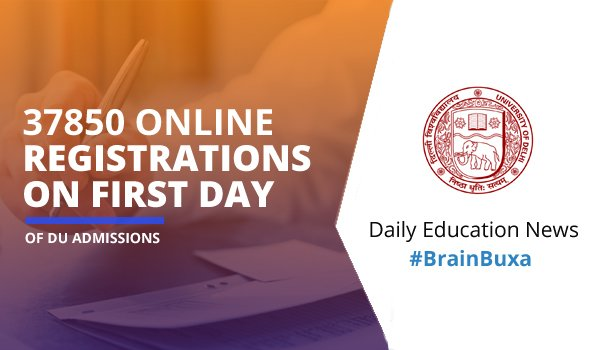 Image of 37850 online registrations on first day of DU admissions | Education News Photo