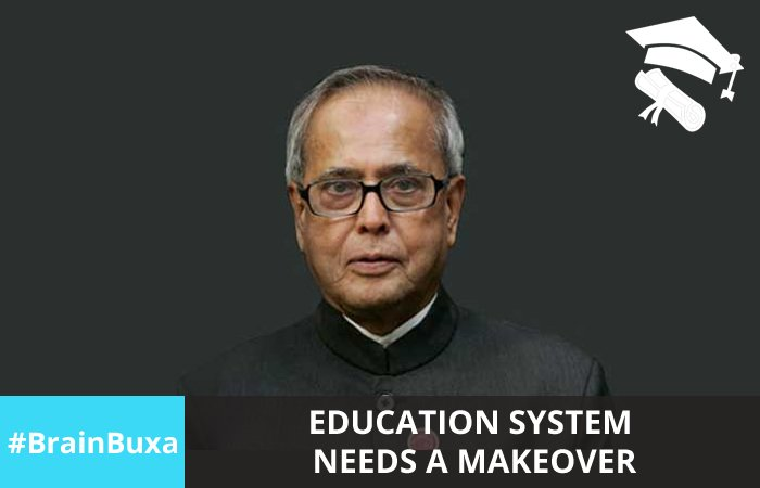Education system needs a makeover