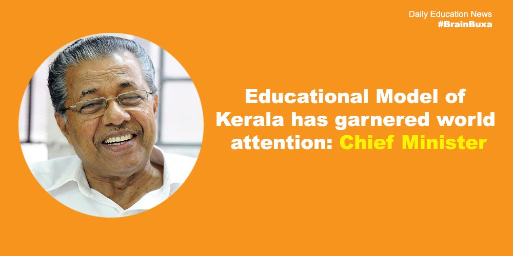 Image of Educational Model of Kerala has garnered world attention: Chief Minister | Education News Photo