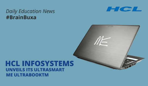 Image of HCL Infosystems Unveils its Ultrasmart ME UltrabookTM | Education News Photo