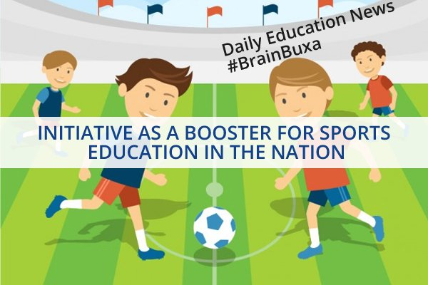 Image of Initiative As A Booster For Sports Education In The Nation   Education News Photo