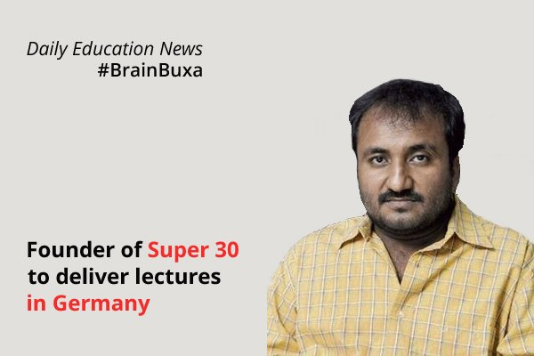 Image of Founder of Super 30 to deliver lectures in Germany | Education News Photo