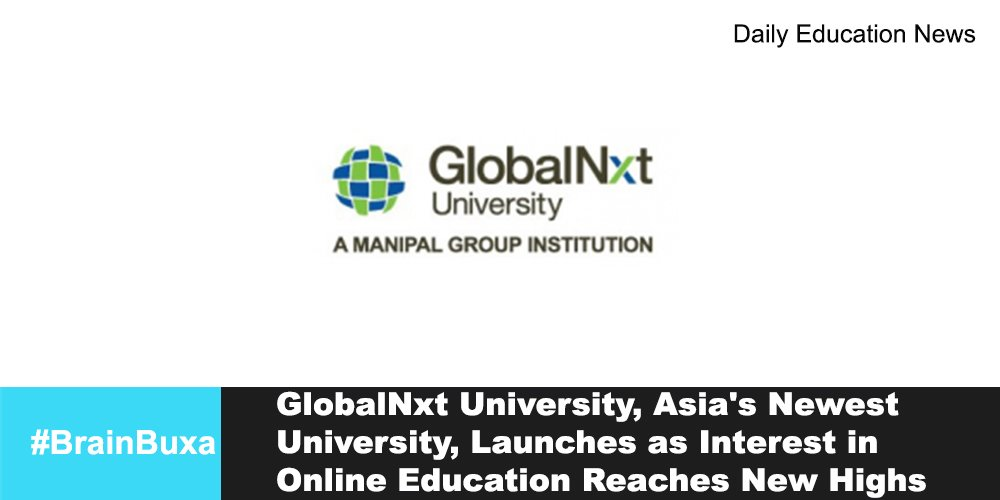 Image of GlobalNxt University, Asia's Newest University, Launches as Interest in Online Education Reaches New Highs | Education News Photo