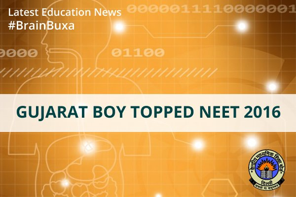 Image of Gujarat Boy Topped NEET 2016 | Education News Photo