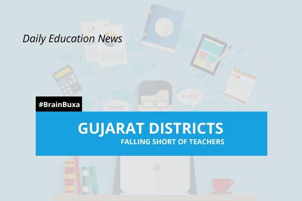 Gujarat districts falling short of teachers