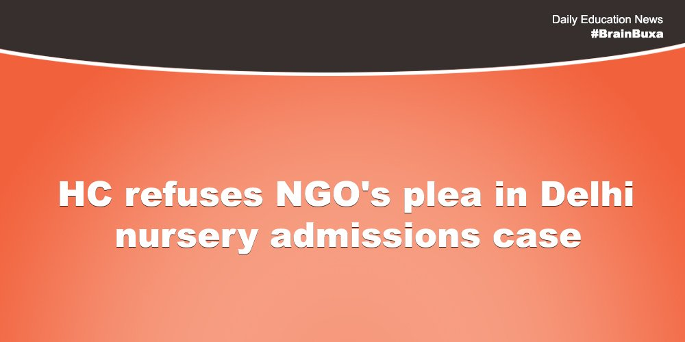 Image of HC refuses NGO's plea in Delhi nursery admissions case | Education News Photo