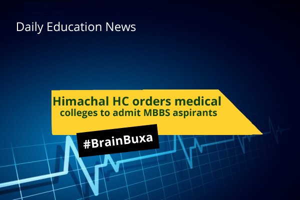 Image of Himachal HC orders medical colleges to admit MBBS aspirants   Education News Photo