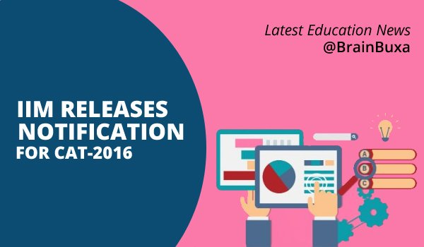 Image of IIM Releases Notification For CAT-2016 | Education News Photo