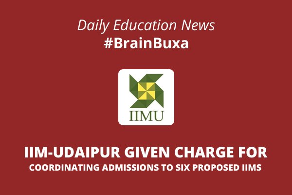 Image of IIM-Udaipur given charge for coordinating admissions to six proposed IIMs | Education News Photo