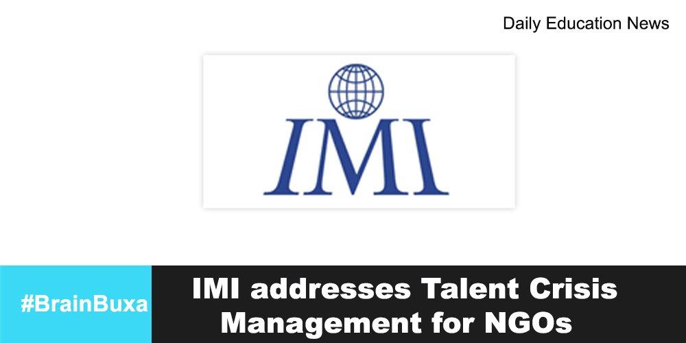 Image of IMI addresses Talent Crisis Management for NGOs    Education News Photo