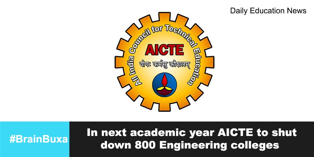 In next academic year AICTE to shut down 800 Engineering colleges