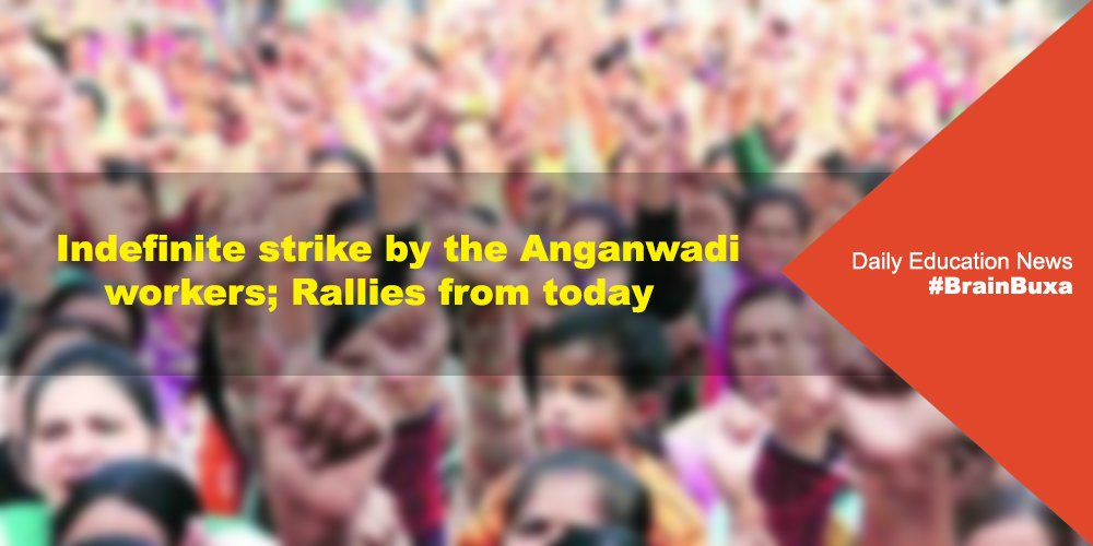 Indefinite strike by the Anganwadi workers; Rallies from today
