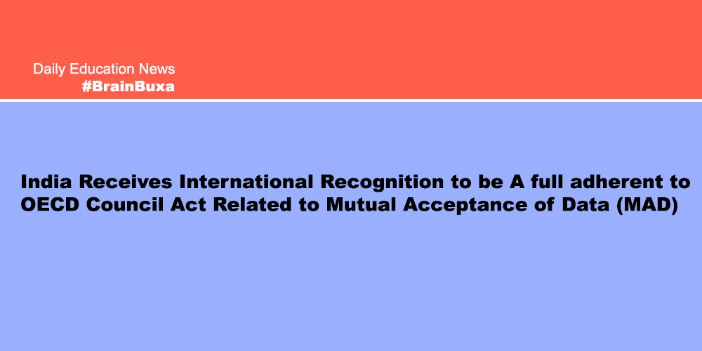 Image of India Receives International Recognition to be A full adherent to OECD Council Act Related to Mutual Acceptance of Data (MAD) | Education News Photo