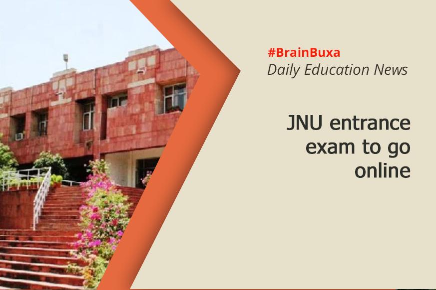 JNU entrance exam to go online