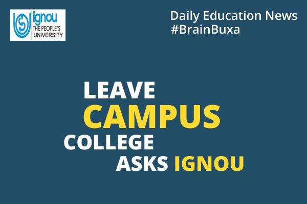 Leave Campus: College asks IGNOU