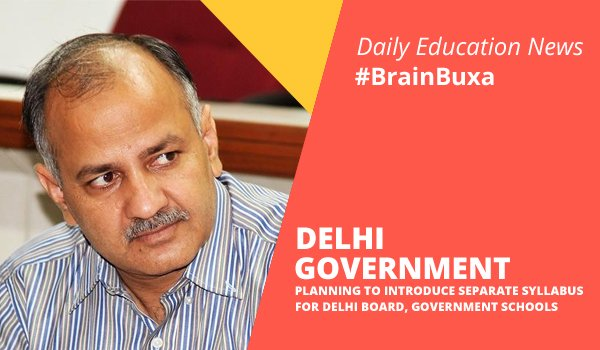 Image of Delhi Government planning to introduce separate syllabus for Delhi board, Government schools | Education News Photo