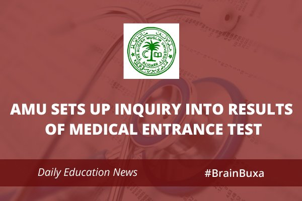 Image of AMU sets up inquiry into results of Medical entrance test | Education News Photo