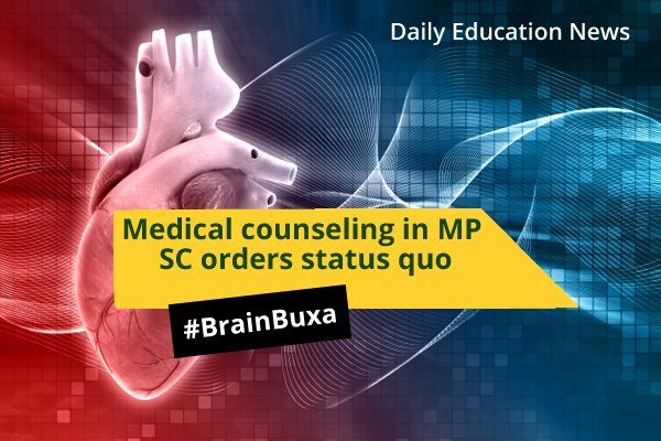 Image of Medical counseling in MP: SC orders status quo | Education News Photo