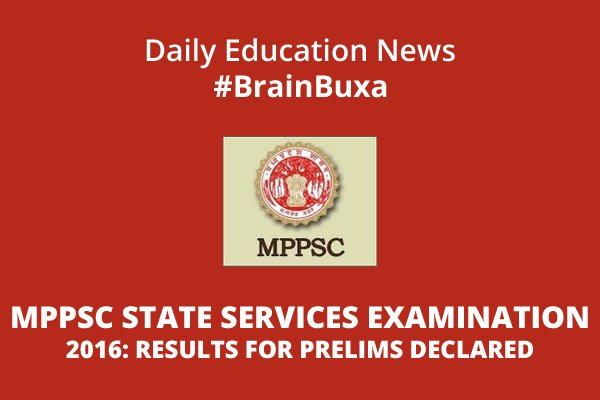 Image of MPPSC State Service Examination 2016: Results For Prelims Declared | Education News Photo