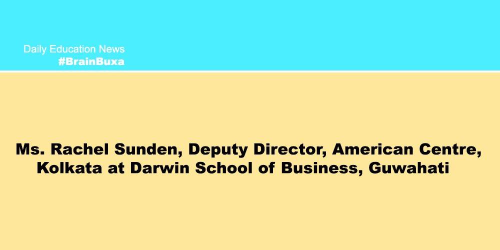 Image of Ms. Rachel Sunden, Deputy Director, American Centre, Kolkata at Darwin School of Business, Guwahati  | Education News Photo