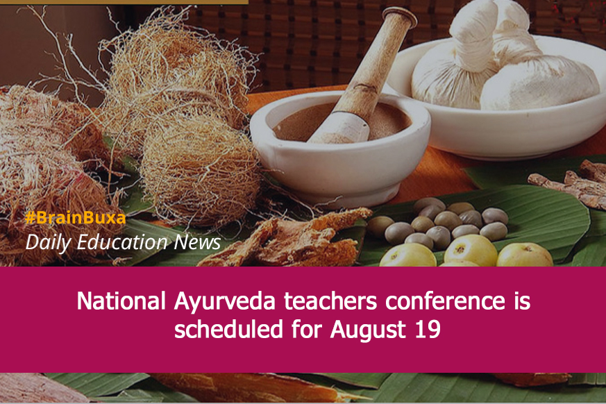 Image of National Ayurveda teachers conference is scheduled for August 19 | Education News Photo