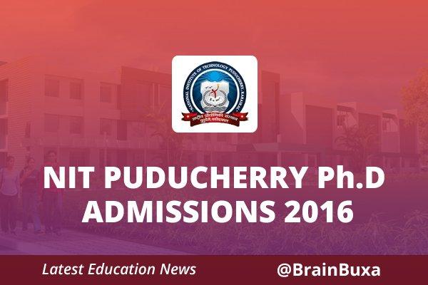 Image of NIT Puducherry Ph.D admissions 2016   Education News Photo