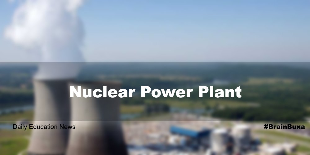 Image of Nuclear Power Plant | Education News Photo
