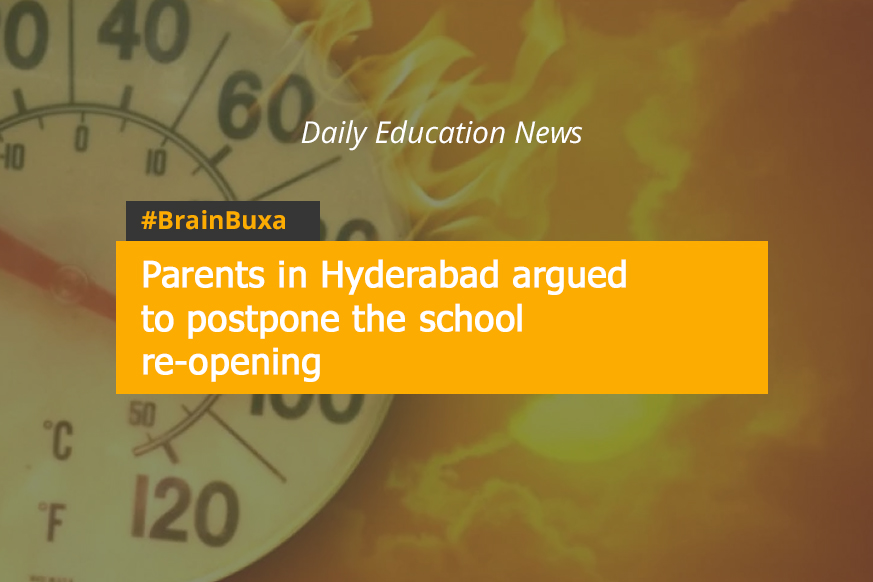 Parents in Hyderabad argued to postpone the school re-opening