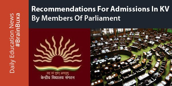 Image of Recommendations for admissions in KV by members of Parliament | Education News Photo