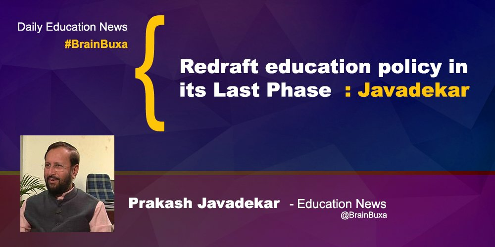 Image of Redraft education policy in its Last Phase: Javadekar | Education News Photo