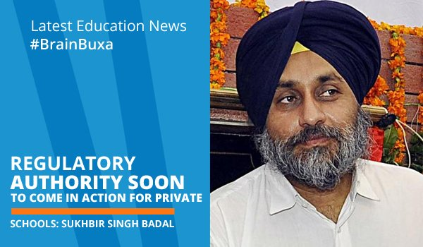 Image of Regulatory authority soon to come in action for private schools: Sukhbir Singh Badal | Education News Photo