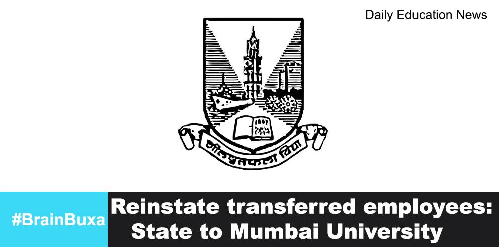 Image of Reinstate transferred employees: State to Mumbai University | Education News Photo