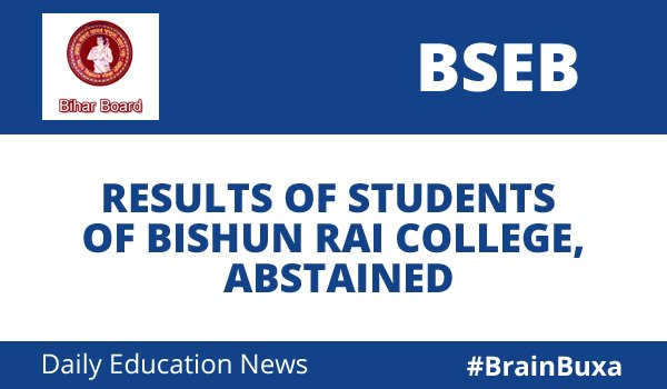 Image of Results of Students of Bishun Rai College College, Abstained   Education News Photo