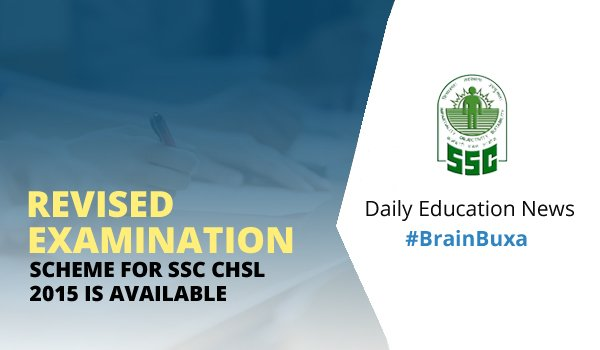 Revised Examination Scheme for SSC CHSL 2015 is Available
