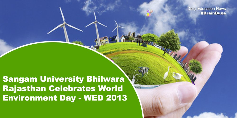 Image of Sangam University Bhilwara Rajasthan Celebrates World Environment Day - WED 2013 | Education News Photo