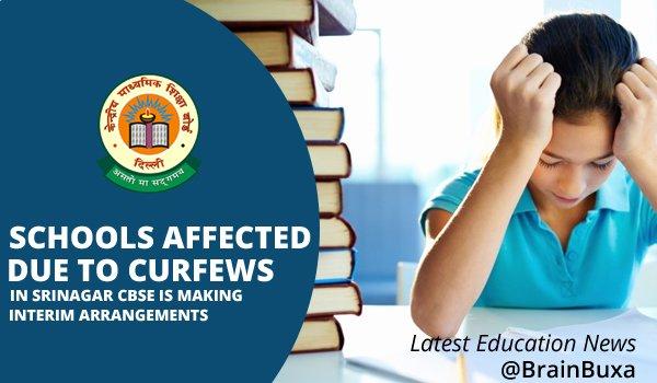 Schools affected due to curfews in Srinagar; CBSE is making interim Arrangements