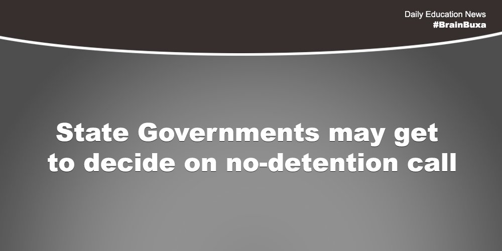Image of State Governments may get to decide on no-detention call | Education News Photo