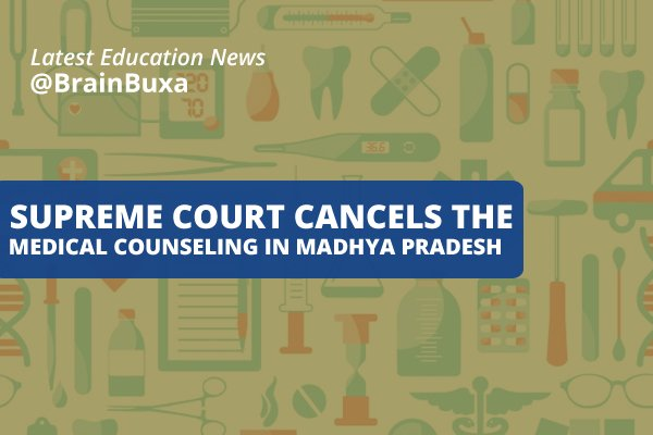 Image of Supreme court cancels the medical counseling in Madhya Pradesh | Education News Photo