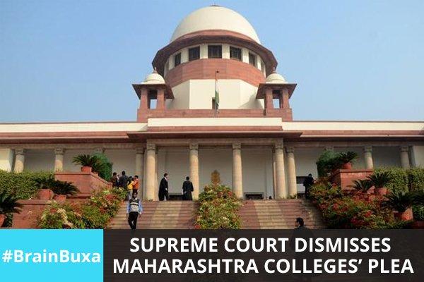 Image of Supreme Court dismisses Maharashtra colleges' plea | Education News Photo