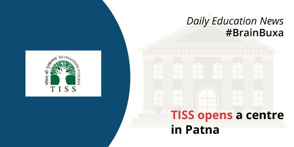 Image of TISS opens a centre in Patna | Education News Photo