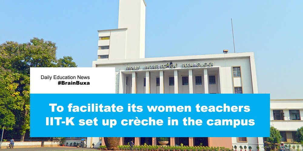To facilitate its women teachers IIT-K set up crèche in the campus