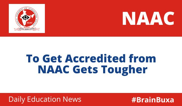 Image of To Get Accredited from NAAC Gets Tougher | Education News Photo