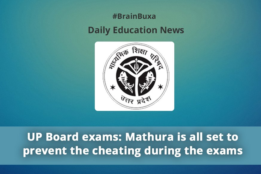 UP Board exams: Mathura is all set to prevent the cheating during the exams