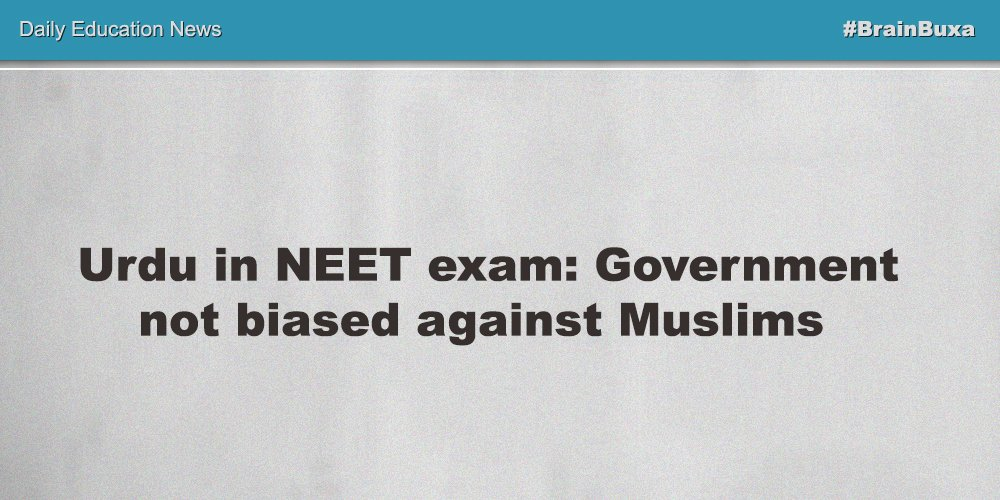 Image of Urdu in NEET exam: Government not biased against Muslims | Education News Photo