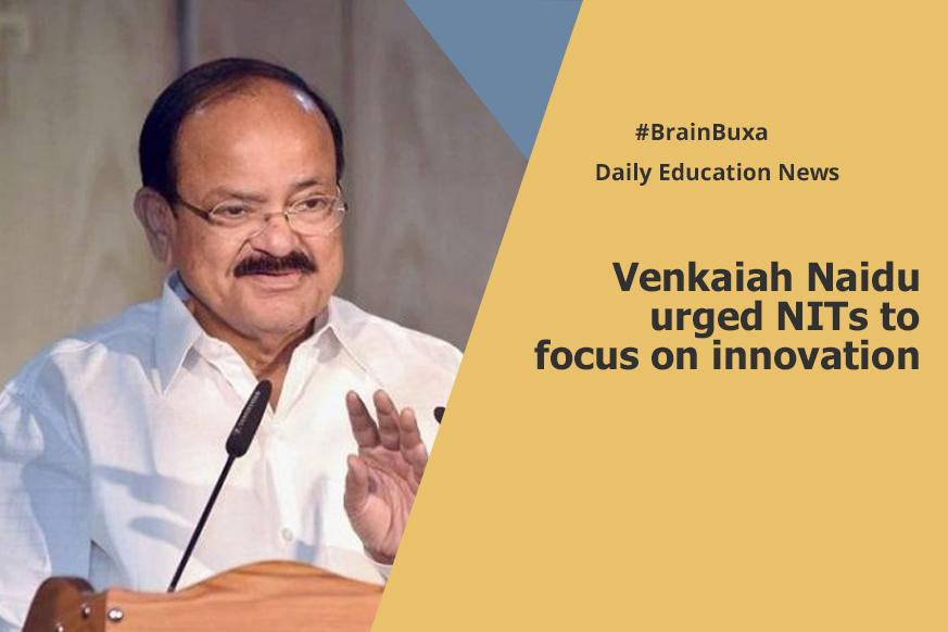 Image of Venkaiah Naidu urged NITs to focus on innovation | Education News Photo